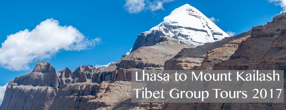 Tibet Lhasa to Kailash Group Tours 2017