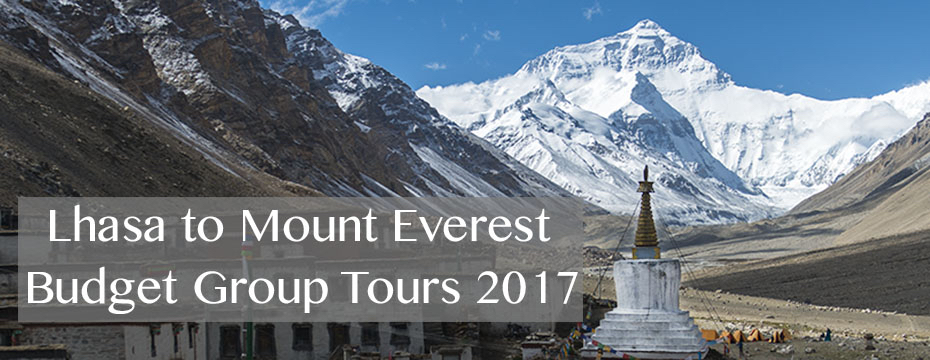 Tibet Lhasa to Everest Budget Group Tours 2017